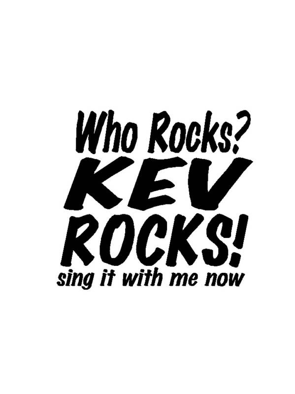Kev logo  Who Rocks? Kev Rocks!